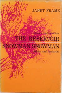 The Reservoir/Snowman Snowman (TWO VOLUME SET- BOTH VOLUMES SIGNED BY JANET FRAME)