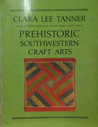 Prehistoric Southwestern Craft Arts