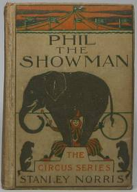 Phil the Showman; or, Life in the Sawdust Ring