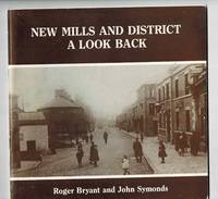 New Mills and District A Look Back