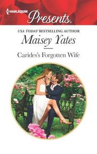 Carides's Forgotten Wife by Maisey Yates - Paperback - 2016 - from ThriftBooks and Biblio.com