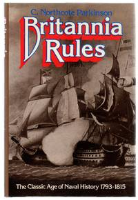 image of Britannia Rules : The Classic Age of Naval History, 1793-1815