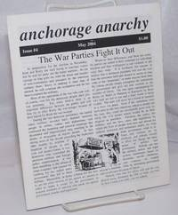 Anchorage Anarchy. No. 4 (May 2004)