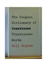 image of The Penguin Dictionary of Troublesome Words (Penguin reference books)