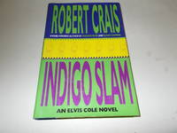 Indigo Slam: An Elvis Cole Novel (Elvis Cole Novels)