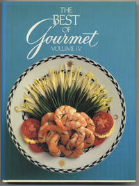 The Best Of Gourmet, 1989 Edition: All Of The Beautifully Illustrated  Menus From 1988, Plus Over 500 Selected Recipes  - 1st Edition/1st Printing