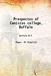 Prospectus of Canisius college, Buffalo 1880 [Hardcover]