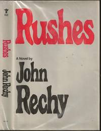 Rushes: A Novel