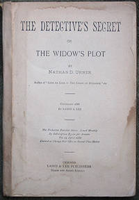 The Detective's Secret or The Widow's Plot.