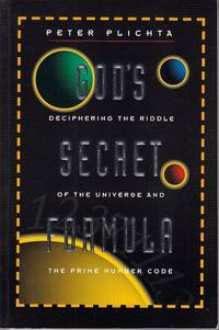 image of God's Secret Formula.  Deciphering the Riddle of the Universe and the Prime Number Code
