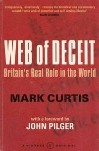 Web of Deceit. Britain's Real Role in the World