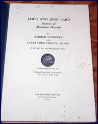 JAMES AND JOHN BARD. Painters of Steamboat Portraits. by  Alexander Crosby  Harold S. ; Brown - Paperback - First Edition Thus - 1949 - from Parnassus Book Service and Biblio.com