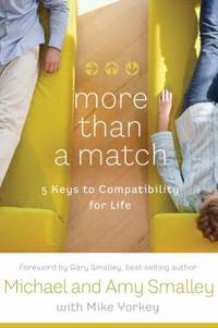More Than a Match : How to Turn the Dating Game into Lasting Love