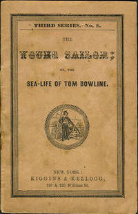 The Young Sailor; or the Sea-Life of Tom Bowline, Third Series - No. 8.  Chapbook