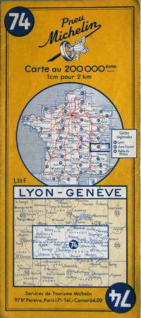 Lyon - Geneve by Michelin - No. 74, 1:200,000 - 1963 - from Acanthophyllum Books and Biblio.com