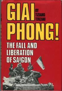 Giai Phong! The Fall and Liberation of Saigon