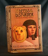 image of The Deeds of the Disturber: An Amelia Peabody Mystery