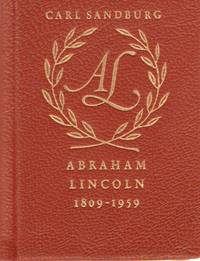 Abraham Lincoln-- the Sesquicentennial Anniversary 1809-1959