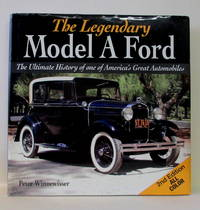 LEGENDARY MODEL  A FORD - 2ND EDITION