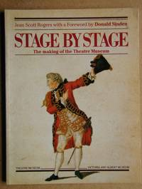 Stage By Stage: The Making of the Theatre Museum.