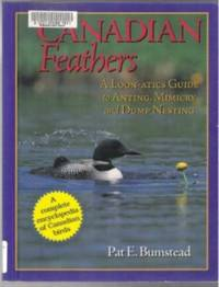CANADIAN FEATHERS  A Loon-atics Guide to Anting, Mimicry and Dump-nesting