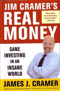 image of Jim Cramer's Real Money Sane Investing in an Insane World