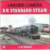 Lineside Camera: BR Standard Steam