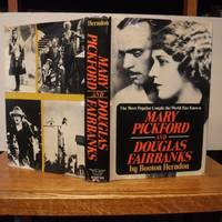 Mary Pickford and Douglas Fairbanks by  Booton Herndon  - Stated First edition  - 1977  - from Old Scrolls Book Shop (SKU: 028046)