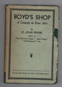 Boyd's Shop: A Comedy in Four Acts