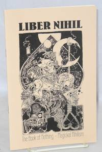 LIBER NIHIL: the Book of Nothing - Magickal Nihilism