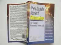 image of The ultimate nutrient Glutamine: the essential non-essential amino acid