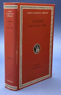 Caesar: The Gallic War - Loeb Classical Library