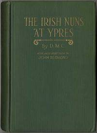 The Irish Nuns at Ypres: An Episode of the War