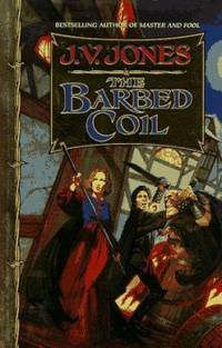 The Barbed Coil by J. V. Jones - Hardcover - 1997 - from ThriftBooks (SKU: G0446521094I4N00)