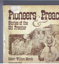 PIONEERS & PREACHERS; Stories of the Old Frontier
