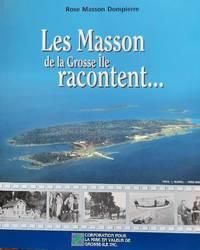 image of Les Masson de la Grosse Île racontent.