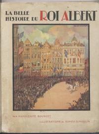 La Belle Histoire Du Roi Albert
