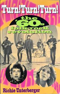 TURN! TURN! TURN! : The 60s Folk-Rock Revolution (Signed by author & Donovan)