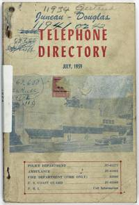 Juneau - Douglas Telephone Directory. July, 1959 [cover title]