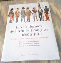 image of LES UNIFORMES DE L'ARMEE FRANCAISE DE 1660 A 1845.  (THE UNIFORMS OF THE FRENCH ARMY FROM 1600 TO 1845).