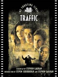 Traffic : The Shooting Script