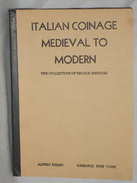 Italian Coinage Medieval to Modern; The Collection of Ercole Gnecchi