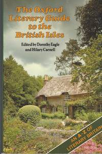 Oxford Literary Guide to the British Isles An a - Z Literary Britain by Oxford - Paperback - 1999 - from Bytown Bookery (SKU: 19078)
