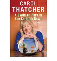 A Swim-on Part in the Goldfish Bowl: A Memoir