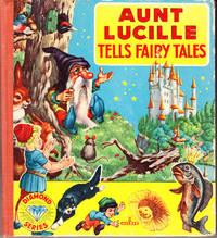 Aunt Lucille Tells Fairy Tales
