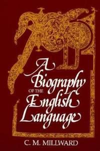 A Biography of the English Language