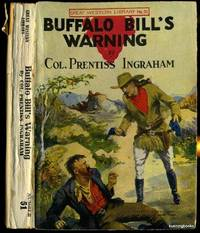 Buffalo Bill's Warning or The Scout's Stern Search
