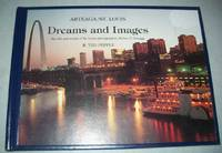 Dreams and Images: The Life and Works of St. Louis Photographer Robert F. Arteaga by R. Ted Pepple - Hardcover - 1982 - from Easy Chair Books (SKU: 171194)