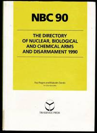 image of NBC 90 The Directory Of Nuclear Biological And Chemical Arms And Disarmament