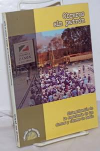 image of Obreros sin Patrón: Sistematización de la experiencia de los obreros y obreras de Zanón